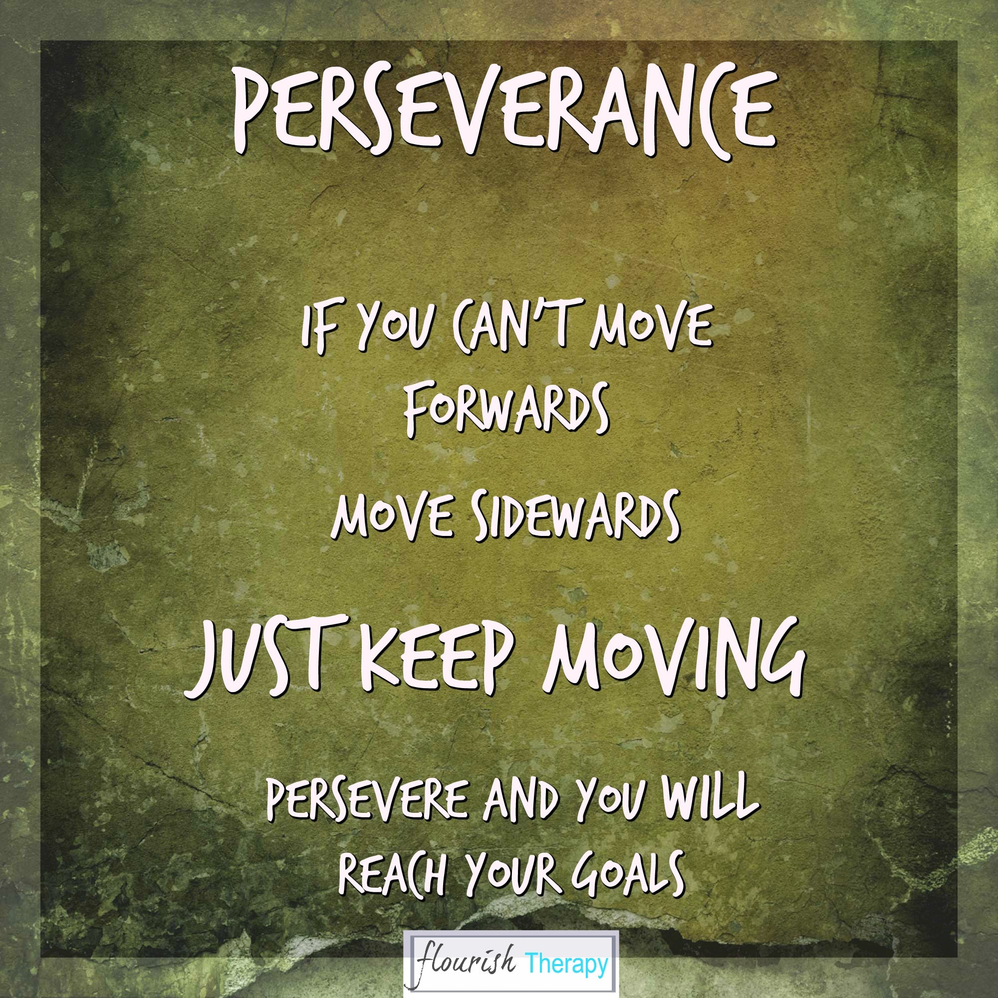 Persistence Motivational Quotes: Psychotherapy, Hypnotherapy