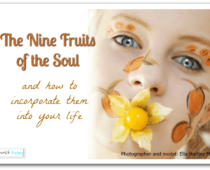 The Nine Fruits Of The Soul And How To Incorporate Them Into Your Life