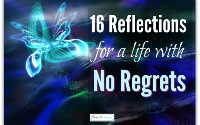 16 Reflections For A Life With No Regrets