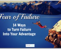 Fear of failure: 14 ways to turn failure into your advantage