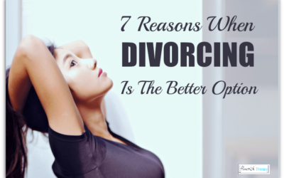 7 Reasons When Divorcing Is The Better Option