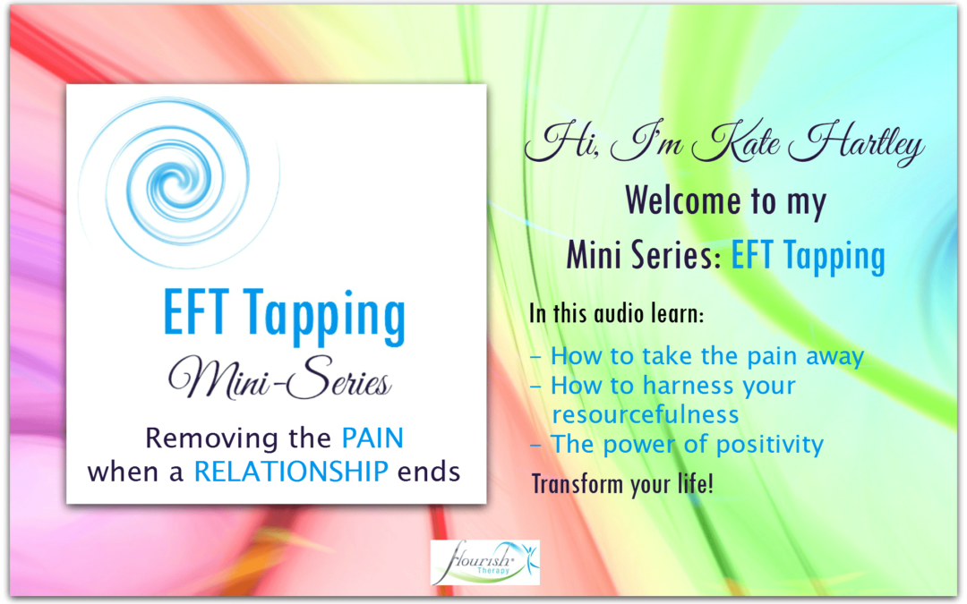 Mini Series: EFT Tapping When A Relationship Ends