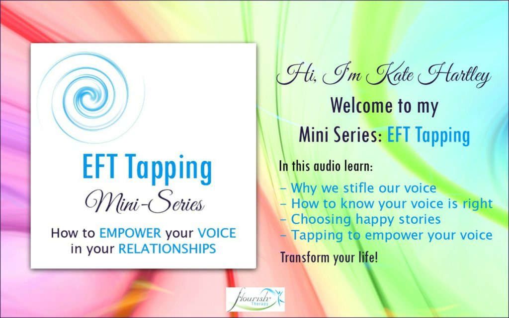 EFT Tapping Mini Series: How to empower your voice in your relationships